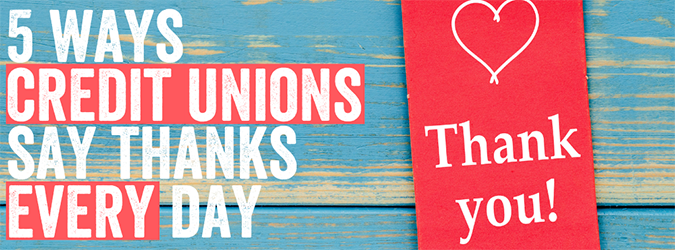 Open Your Eyes-5 Ways Credit Unions Say Thanks Every Day